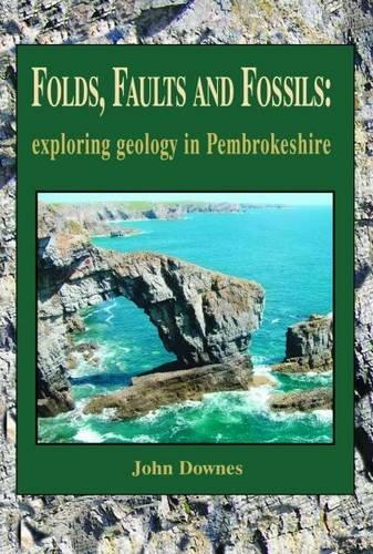 Natuurgids Folds, Faults and Fossils - exploring geology in Pembrokeshire | Llygad Gwalch